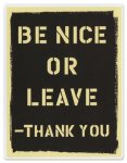 be_nice_or_leave-734194
